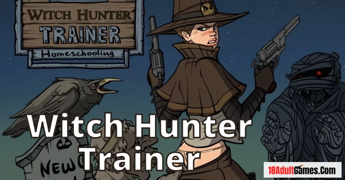 Witch Hunter Trainer Adult Game Download