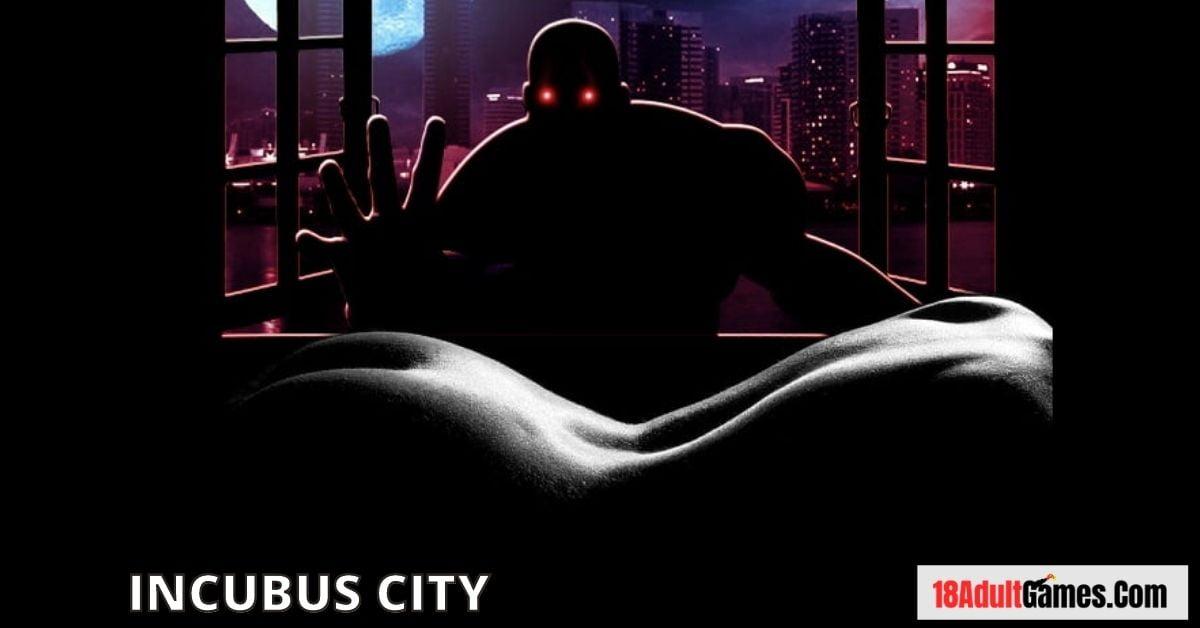 Incubus City Apk Download