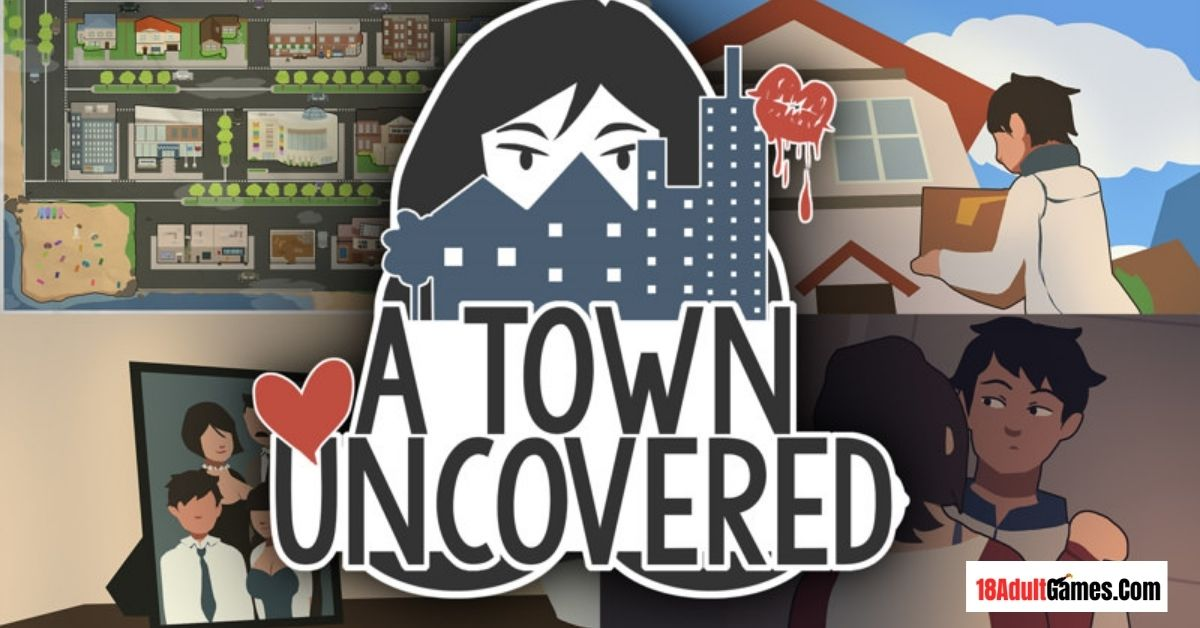 A Town Uncovered Adult Game Download
