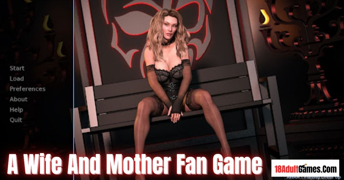 A Wife And Mother Fan Game Adult Game Download