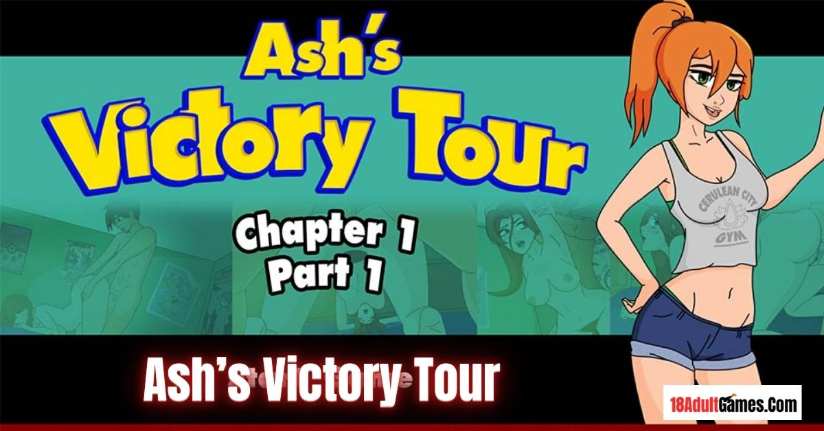 Ash's Victory Tour Adult Game Download