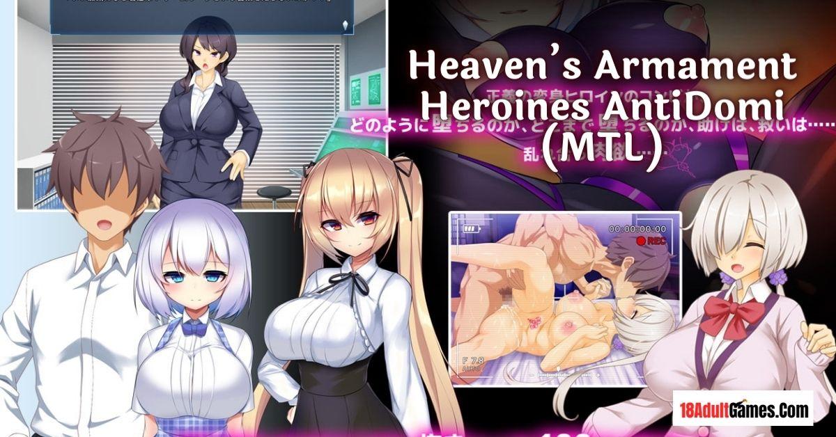 Heaven's Armament Heroines AntiDomi (MTL) Adult Game Download