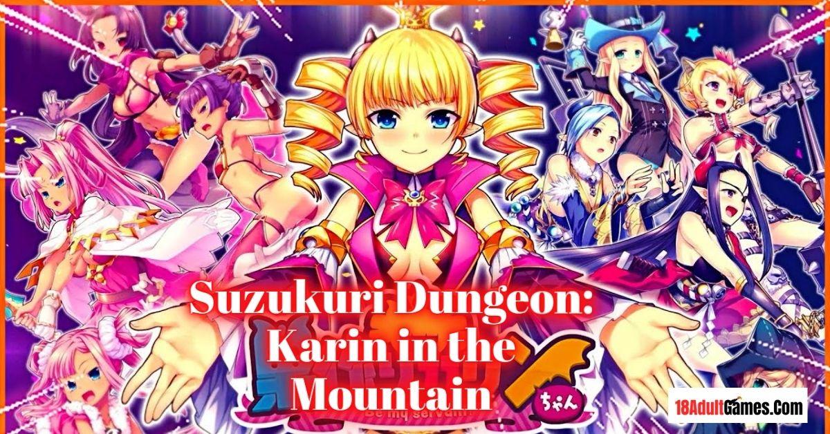 Suzukuri Dungeon Karin in the Mountain Adult Game Download