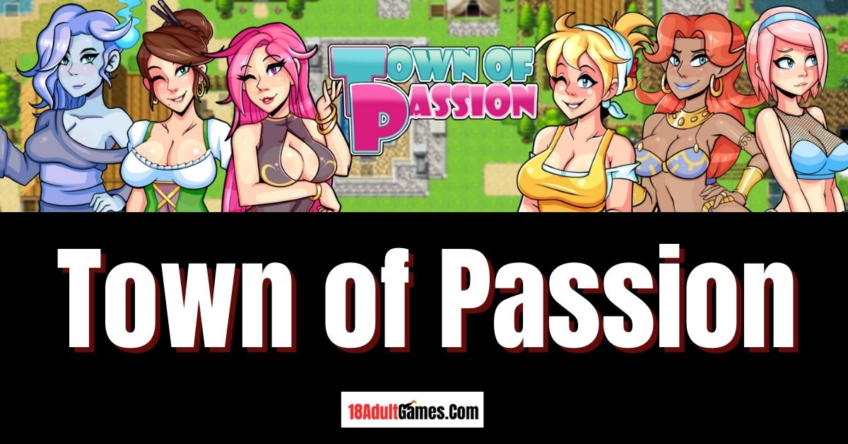 Town of Passion Adult Game Download