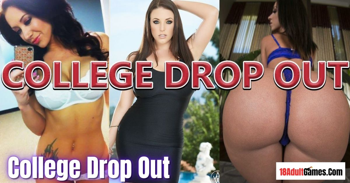 College Drop Out Adult Game Download