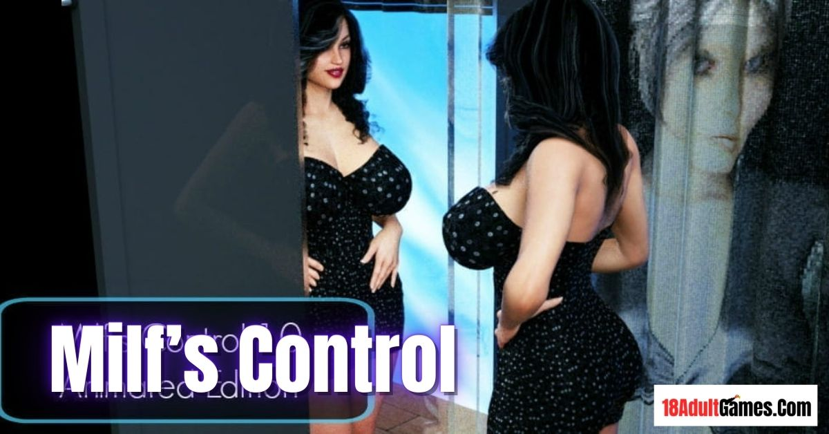 Milf's Control Adult Game Download