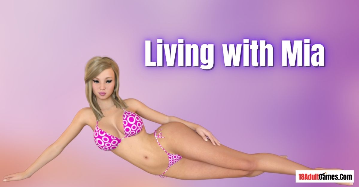 Living with Mia Adult Game Download