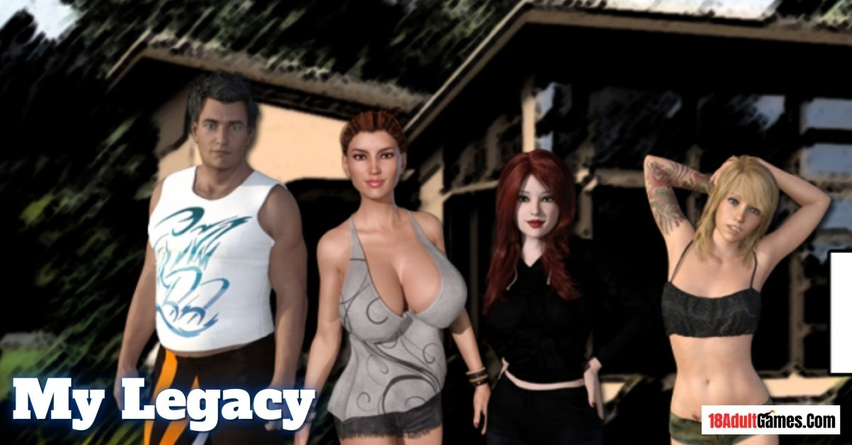 My Legacy Adult Game Download