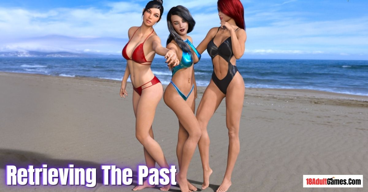 Retrieving The Past Adult Game Download