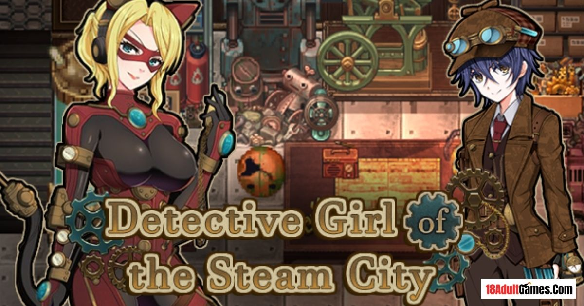 Detective Girl of the Steam City Adult XXX Game Download